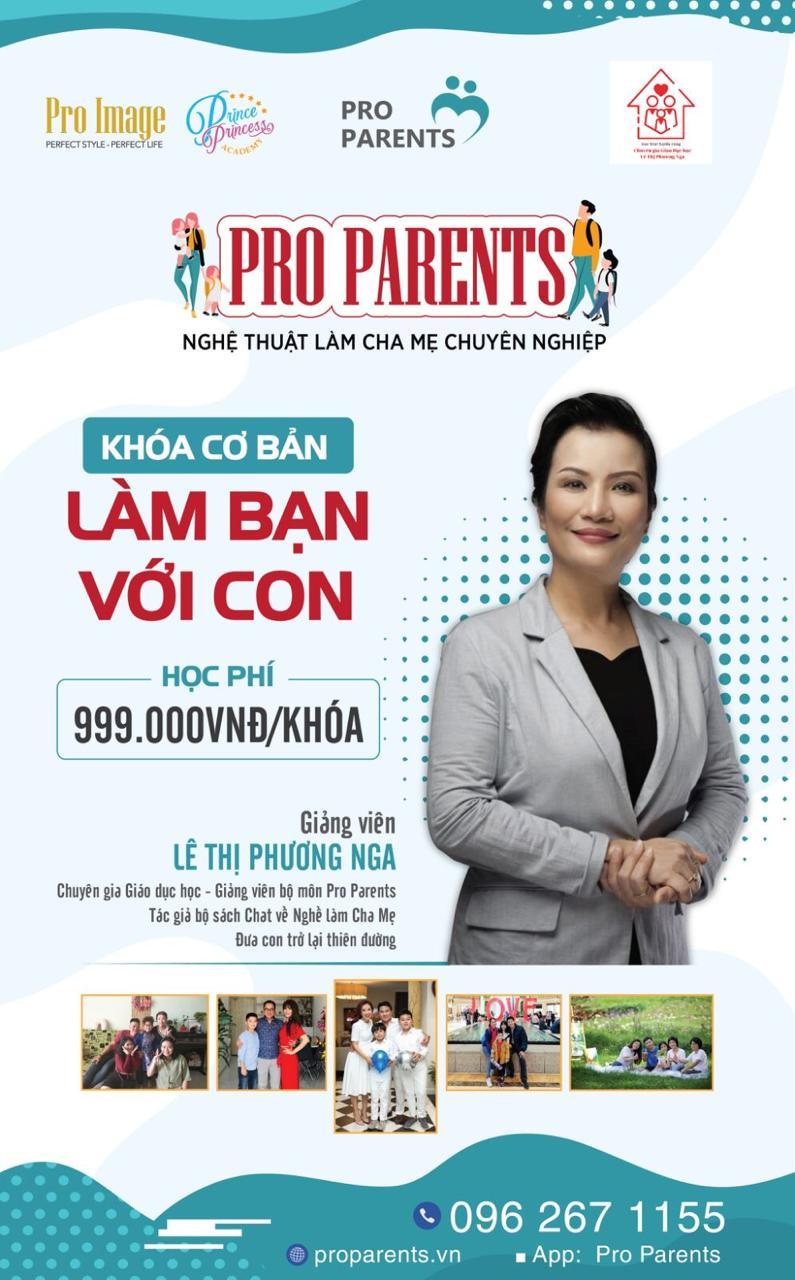 Khóa học Pro Parents cơ bản - LÀM BẠN VỚI CON